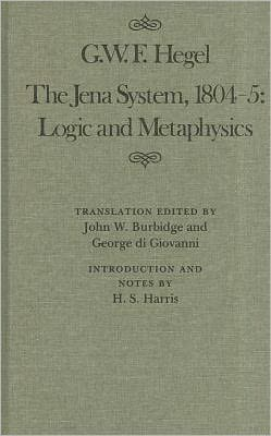 The Jena System, 1804-5: Logic and Metaphysics