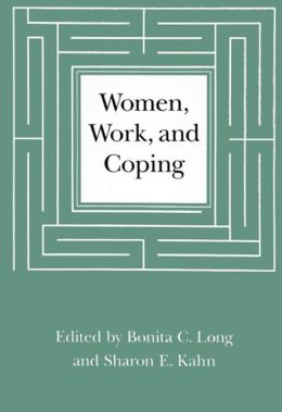 Women, Work, and Coping: A Multidisciplinary Approach to Workplace Stress