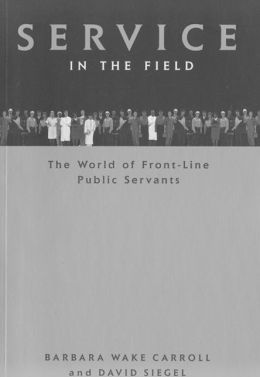 Service in the Field: The World of Front-line Public Servants