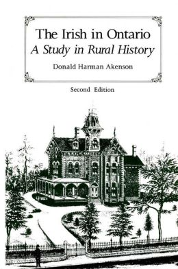 Irish in Ontario: A Study in Rural History