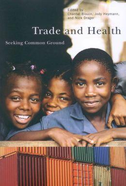 Trade and Health: Seeking Common Ground