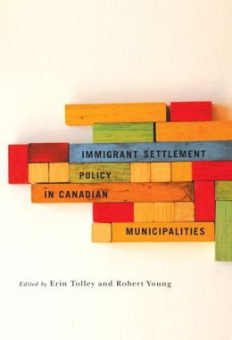 Immigrant Settlement Policy in Canadian Municipalities