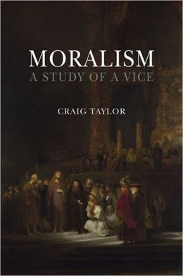 Moralism: A Study of a Vice