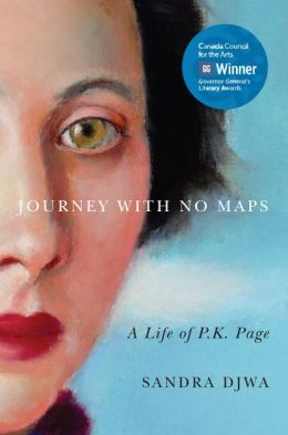 Journey with No Maps: A Life of P.K. Page