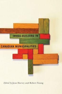 Image-building in Canadian Municipalities
