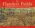 an analysis of the poem in flanders fields by linda granfield Linda granfield janet wilson (illustrator) fitzhenry and whiteside (apr 18, 2005) $1995 (32pp) 978-1-55005-144-5 celebrating a decade in print, this lovely anniversary edition of in flanders fields: the story of the poem by john mccrae tells the famous wartime poem and the stories behind it.