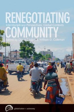 Renegotiating Community: Interdisciplinary Perspectives, Global Contexts