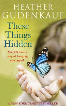 These Things Hidden