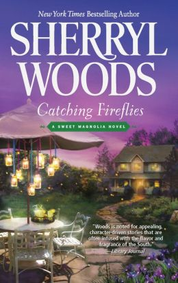 Catching Fireflies (Sweet Magnolias Series #9)