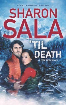'Til Death (Rebel Ridge Series #3)