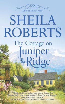 The Cottage on Juniper Ridge (Life in Icicle Falls Series #4)