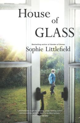 cover of Sophie Littlefield's House Of Glass