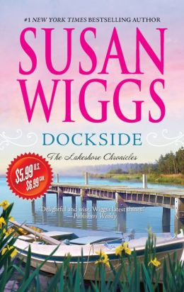 Dockside (Lakeshore Chronicles Series #3)