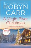 Book Cover Image. Title: A Virgin River Christmas (Virgin River Series #4), Author: Robyn Carr