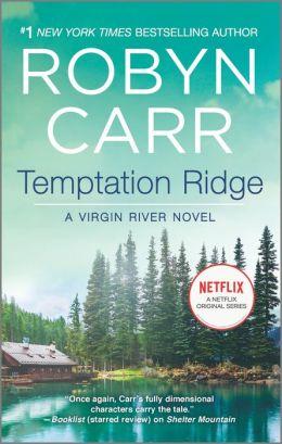 Temptation Ridge (Virgin River Series #6)