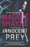 Book Cover Image. Title: Innocent Prey (Brown and De Luca Series #3), Author: Maggie Shayne