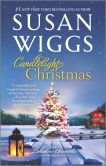 Book Cover Image. Title: Candlelight Christmas (Lakeshore Chronicles Series #10), Author: Susan Wiggs