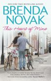 Book Cover Image. Title: This Heart of Mine, Author: Brenda Novak