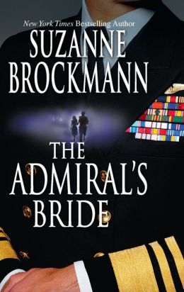 The Admiral's Bride (Tall, Dark and Dangerous Series #7)