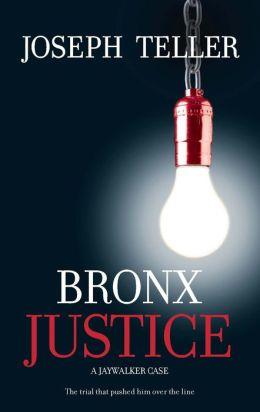 Bronx Justice (Jaywalker Series #2)
