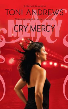 Cry Mercy (Mercy Hollings Series #3)