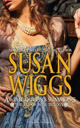 At the Queen's Summons (Tudor Rose Series #3)