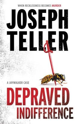 Depraved Indifference (Jaywalker Series #3)