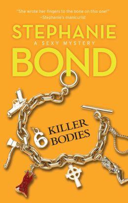 6 Killer Bodies (Body Movers Series #6)