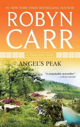 Angel's Peak (Virgin River Series #10)