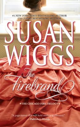 The Firebrand (Great Chicago Fire Trilogy Series #3)