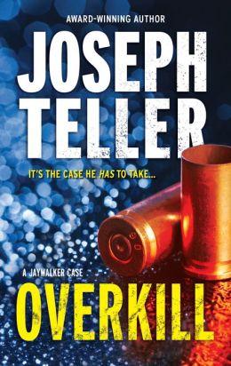 Overkill (Jaywalker Series #4)