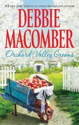 Orchard Valley Grooms: Valerie\Stephanie Debbie Macomber