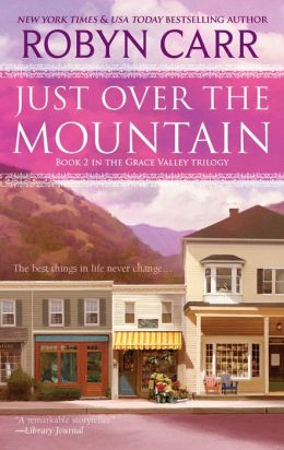 Just over the Mountain (Grace Valley Series #2)