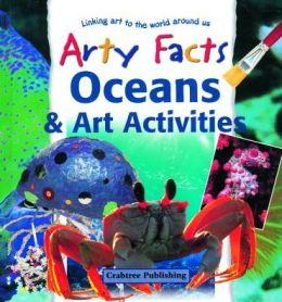 Oceans and Art Activities (Arty Facts)