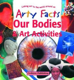 Our Bodies and Art Activities