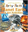 Arty Facts Planet Earth & Art Activities