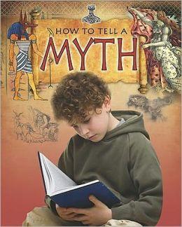 How to Tell a Myth
