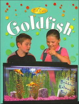 Goldfish ( Pet Care Series)