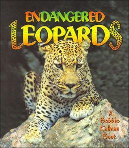 Endangered Leopards (Earths Endangered Animals Series)