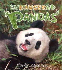 Endangered Pandas (Earths Endangered Animals Serie)s