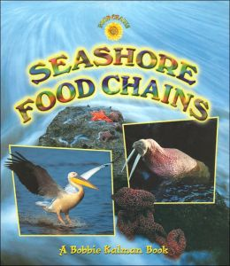 Seashore Food Chains (Food Chains Series)