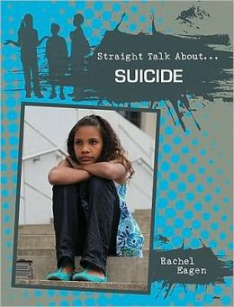 Suicide (Straight Talk About Series)