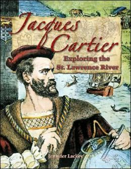 Jacques Cartier: Exploring the St. Lawrence River