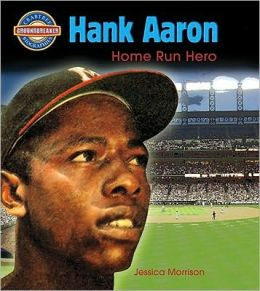 Hank Aaron: Home Run Hero
