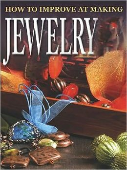 How to Improve at Making Jewelry
