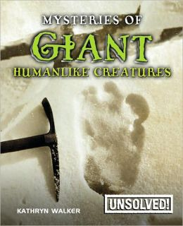 Mysteries of Giant Humanlike Creatures