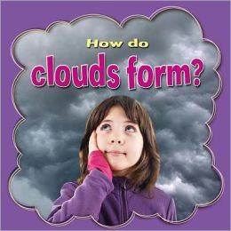 How Do Clouds Form?