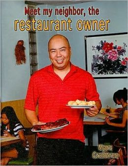 Meet My Neighbor, the Restaurant Owner