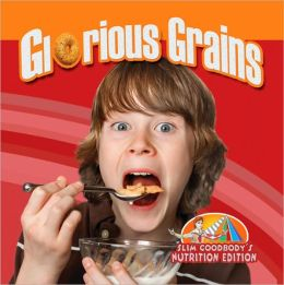 Glorious Grains