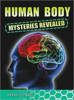 Human Body Mysteries Revealed